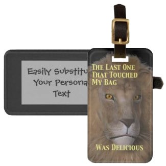 Lion Will Eat You Personalized Bag Tag