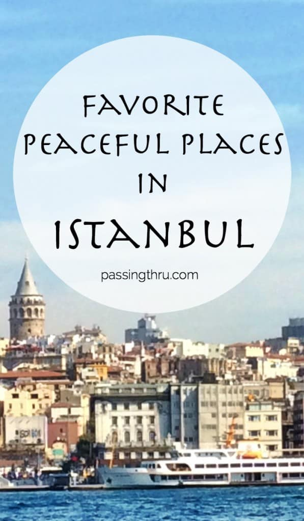 peaceful places in Istanbul