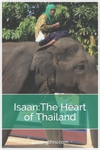 Isaan: The Heart of Thailand