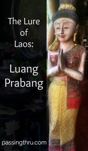 Luang Prabang and Better Angels