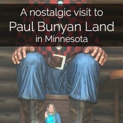 A Nostalgic Visit to Paul Bunyan Land