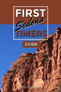 Sedona First Timers Guide: Our Top Ten Ideas for Things to See and Do