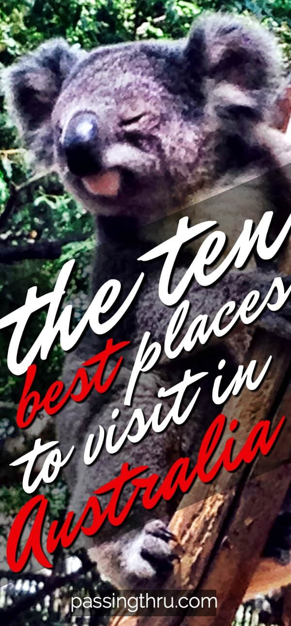 10 Best Places to Visit in Australia: An Expat's List