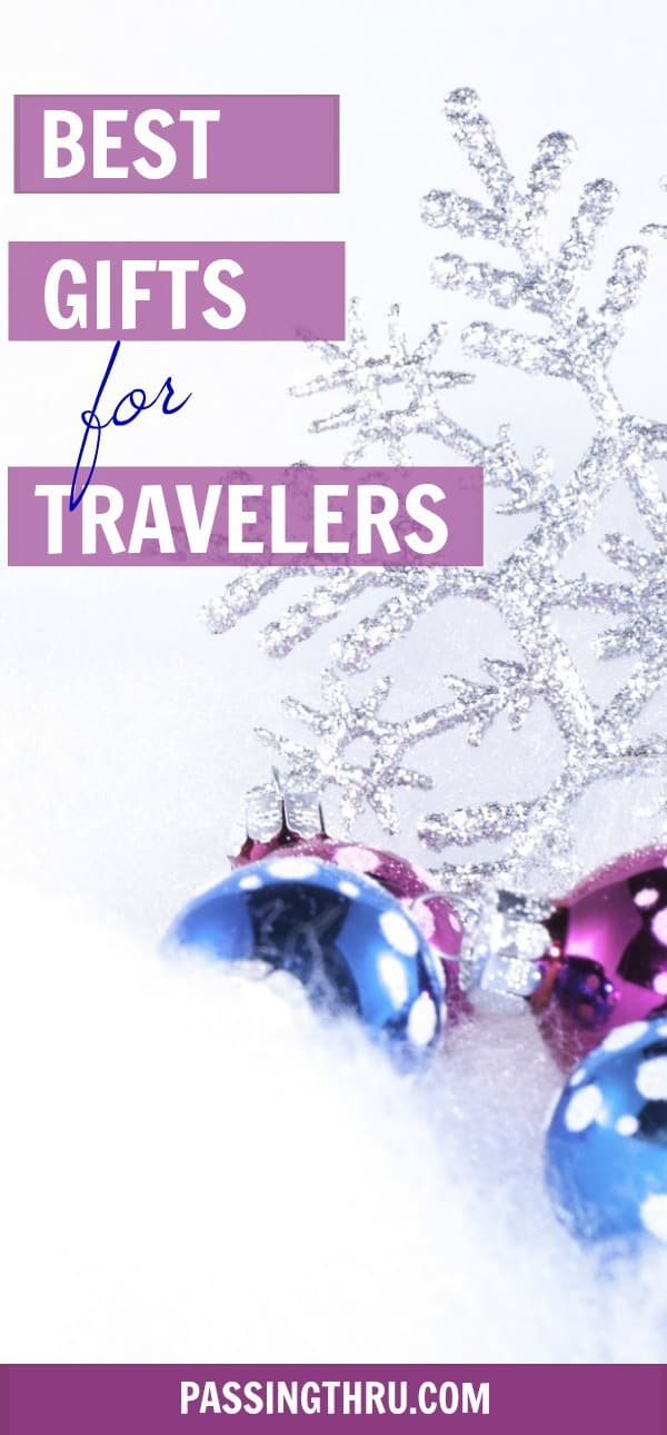 Practical and Fun Travel Gifts for Business Travelers and Vacationers