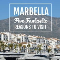 Reasons to Visit Marbella in Andalusia, Spain