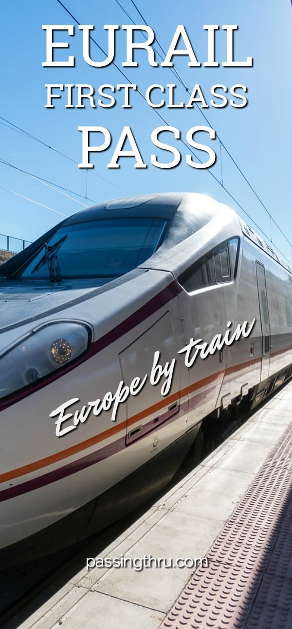 Eurail First Class Pass is a great way to tour Europe by train. #travel #Europe #train