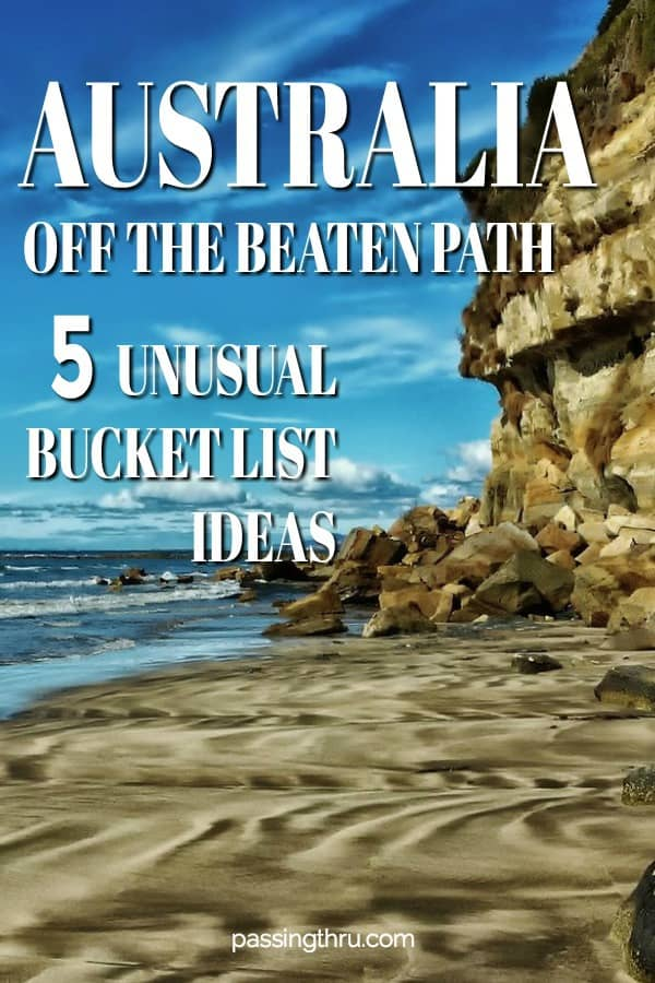 Off the Beaten Path Australia Bucket List