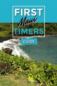 Maui First Timers Guide to Hawaii's Valley Isle