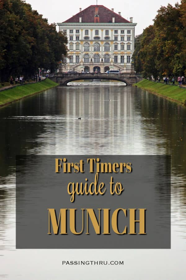 First Timers Guide to Munich