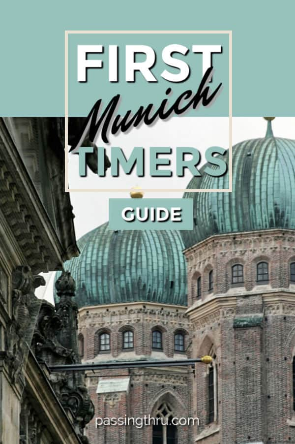 Munich First Timers Guide