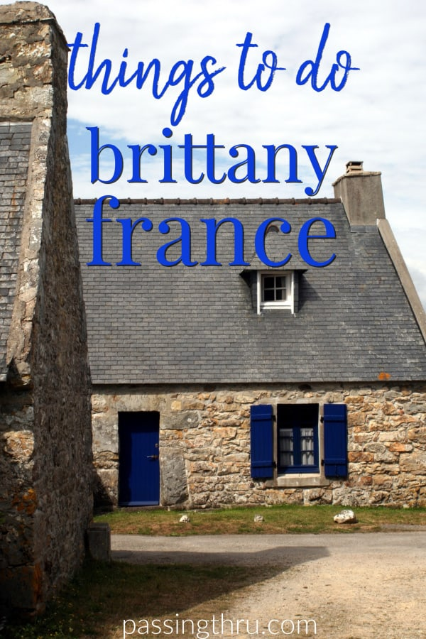 Things to Do in Brittany, France: Food and Points of Interest