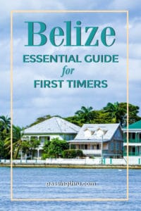 Fun Things to Do in Belize: A First Timers Guide