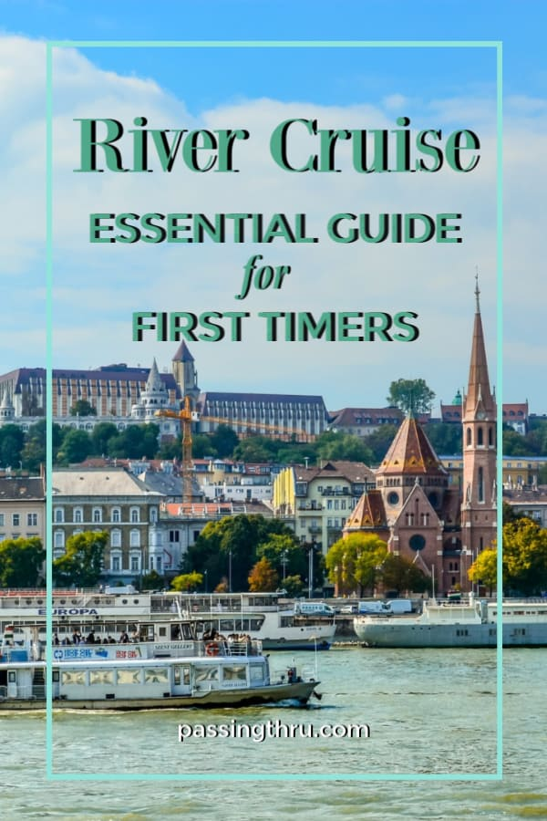 Choosing a River Cruise as First Timers
