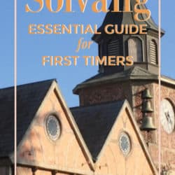 First Timers Guide to Solvang: Insider Tips for a Santa Ynez Valley Wine Country Getaway