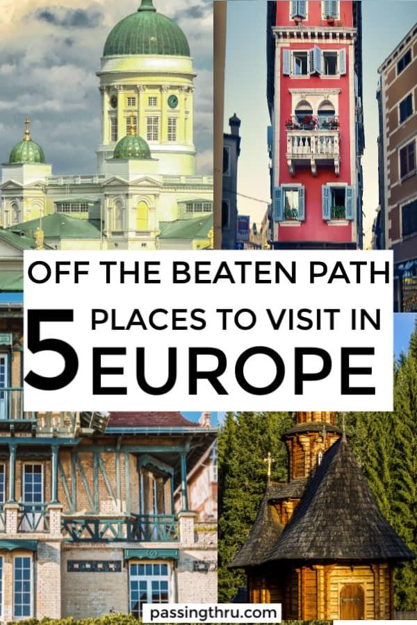 helsinki istria normandy romania off the beaten path 5 places to visit in europe