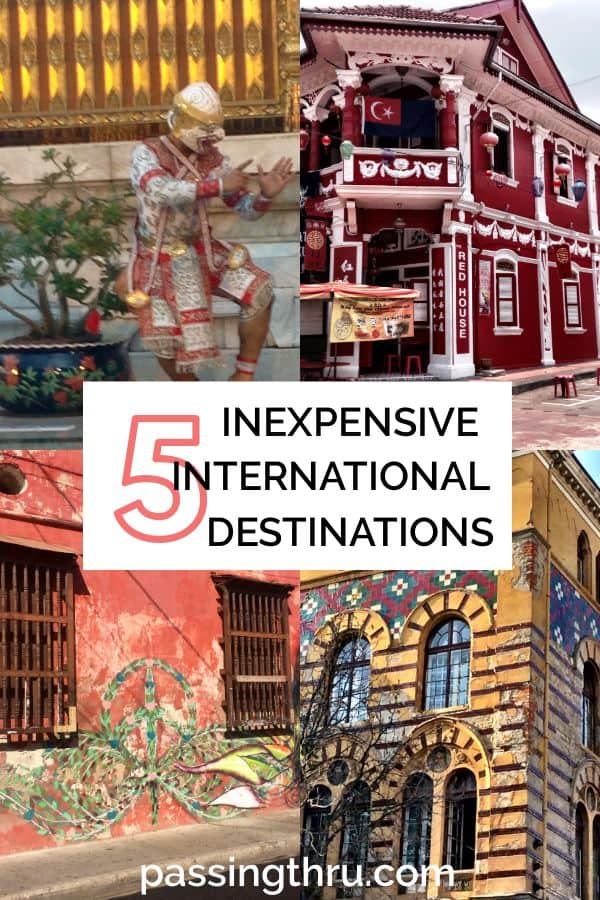 5 Inexpensive International Destinations Where You Can Save Big