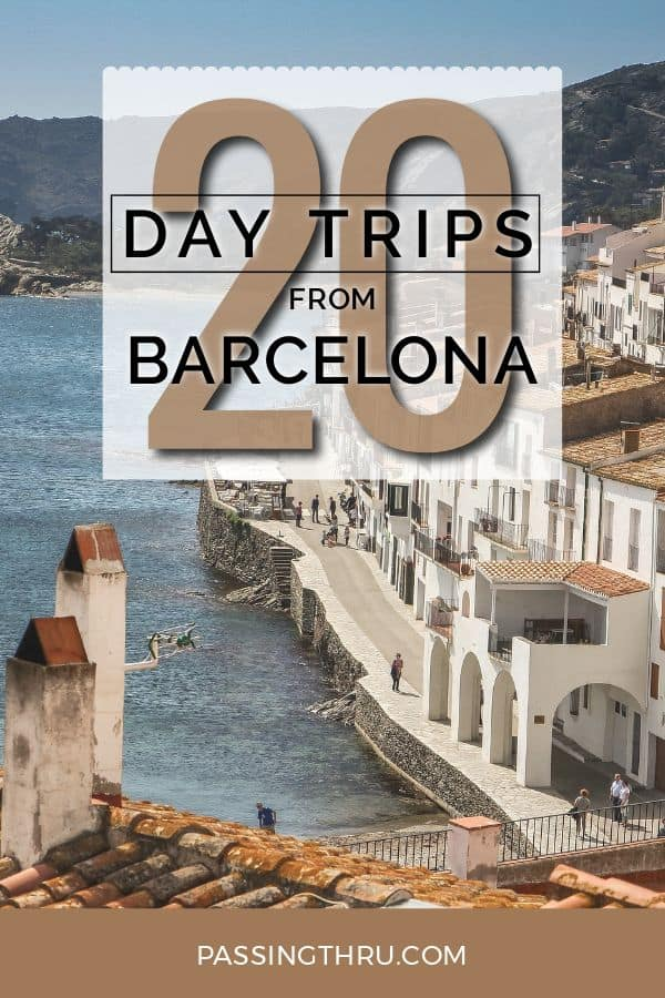 20 day trips from Barcelona