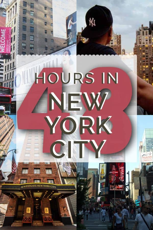 48 hours in New York City