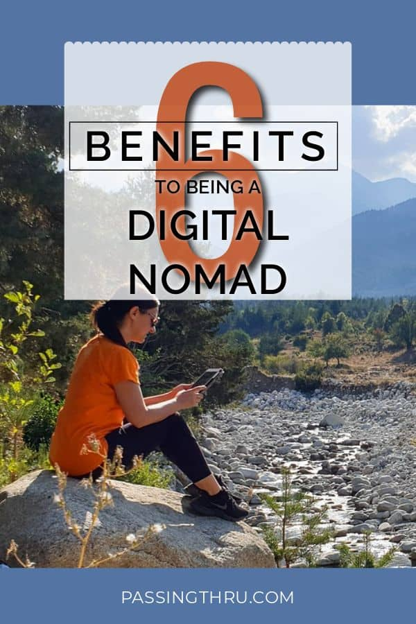 Working and Living Life: Most Incredible Benefits of Being a Digital Nomad