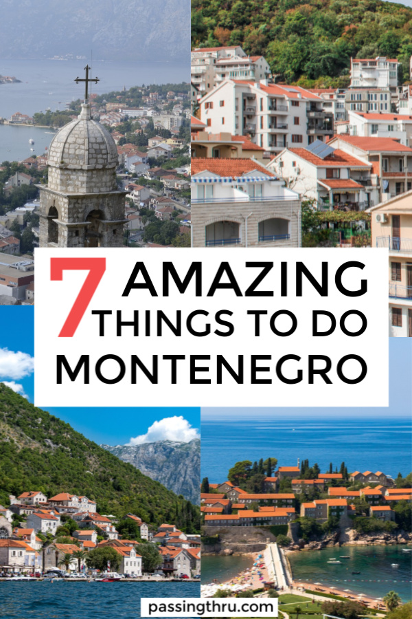 7 must-do things in Montenegro