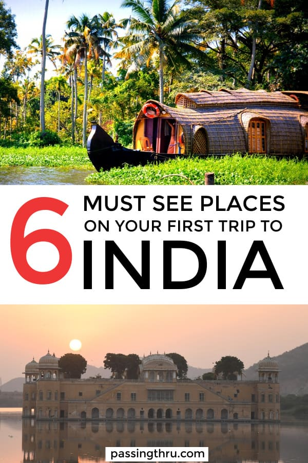 Must See Places on Your First India Trip